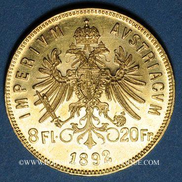 Coins Autriche. François Joseph (1848-1916). 8 florins/20 francs 1892. Refrappe. (PTL 900/1000. 6,45 g)