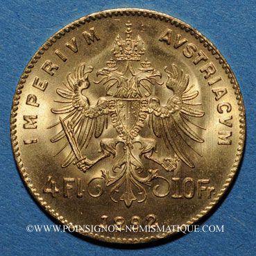 Coins Autriche. François Joseph I (1848-1916). 4 florins/10 franken 1892. Refrappe. (PTL 900/1000. 3,22 g)
