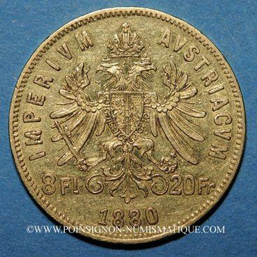 Coins Autriche. François Joseph I (1848-1916). 8 florins / 20 francs 1880. (PTL 900/1000. 6,45 g)