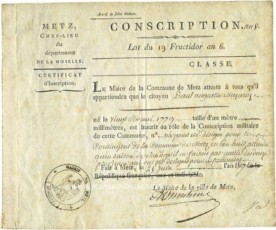 Coins Metz. Document de conscription daté du 25 juin 1807. Certificat décerné à Paul Augustin Mazaroze...
