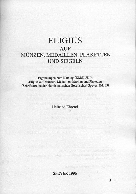 Livres d'occasion Ehrend H. - Eligius auf Münzen Medaillen, Plaketten und Siegeln