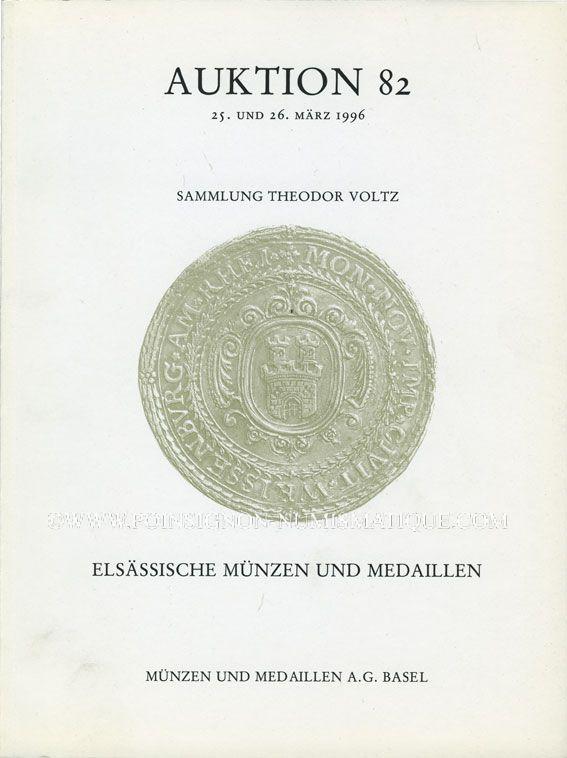 Livres d'occasion Monnaies et Médailles, Bâle, vente aux enchères n° 82, 25-26.3.1996, Coll VOLTZ