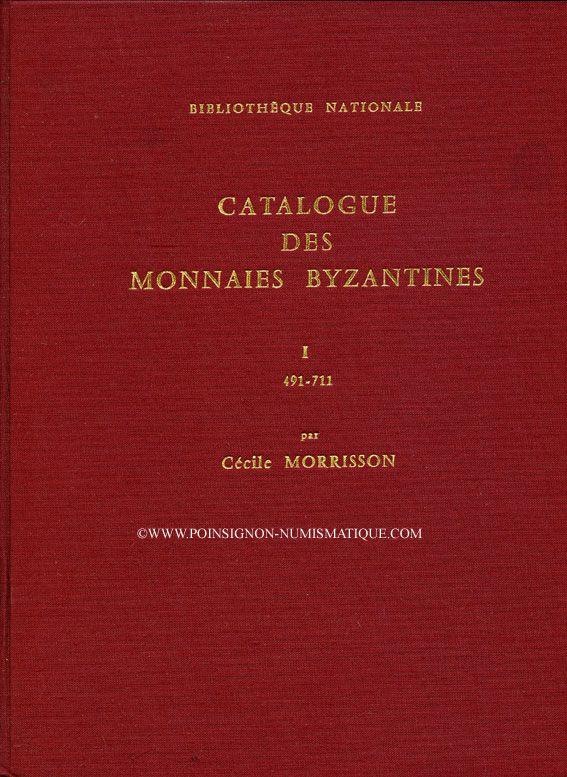 Livres d'occasion Morrisson C. - Catalogue des monnaies byzantines. 2 volumes