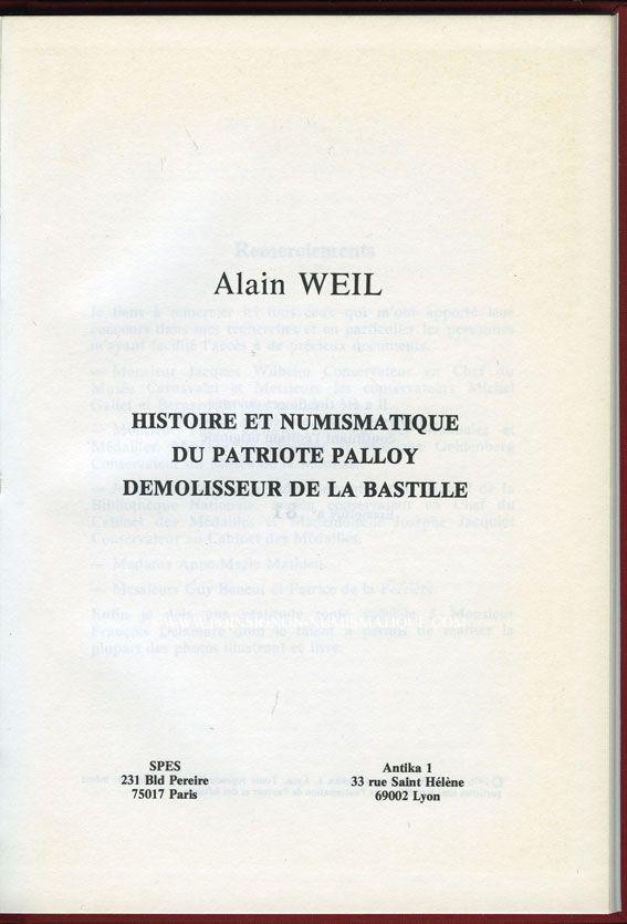 Livres d'occasion Weil Alain,  Histoire et numismatique du Patriote Palloy