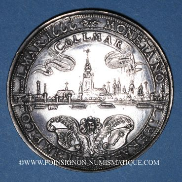 Monnaies Alsace. Colmar. Taler 1666, refrappe (1898). R ! R ! R !