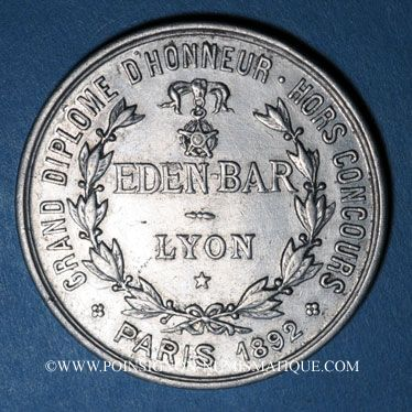 Monnaies Lyon (69). Société Anonyme des Eden Bars. Grand Diplôme d'Honneur... Jeton publicitaire