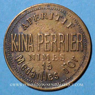 Monnaies Nîmes (30). Kina Perrier. Apéritif, Type avec grosse tête de Marianne