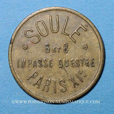 Monnaies Paris (75). Soulé (6 et 8 impasse Questre). Jeton publicitaire