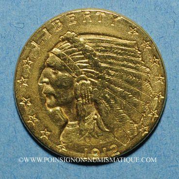 Monnaies Etats Unis. 2 1/2 dollars 1912. Tête d'indien. (PTL 900/1000. 4,18 g)