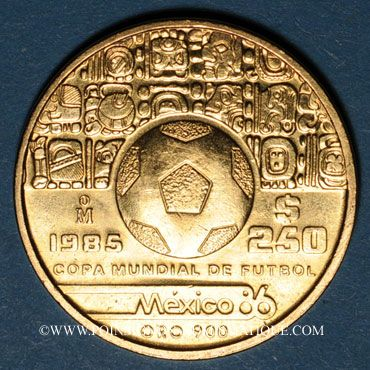 Monnaies Mexique. République. 250 pesos 1985. Coupe du Monde 1986 de football. (PTL 900‰. 8,64 g)