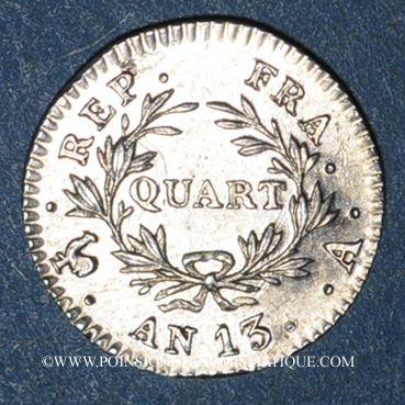 Monnaies 1er empire (1804-1814). 1/4 franc, tête nue, an 13A