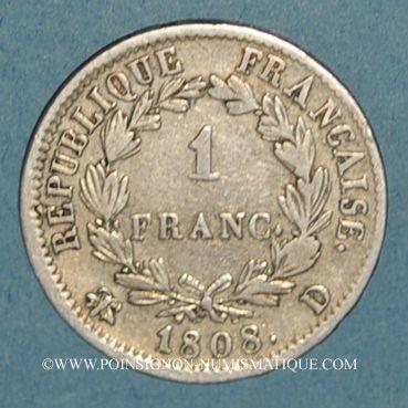 Monnaies 1er empire (1804-1814). 1 franc REPUBLIQUE 1808D. Lyon