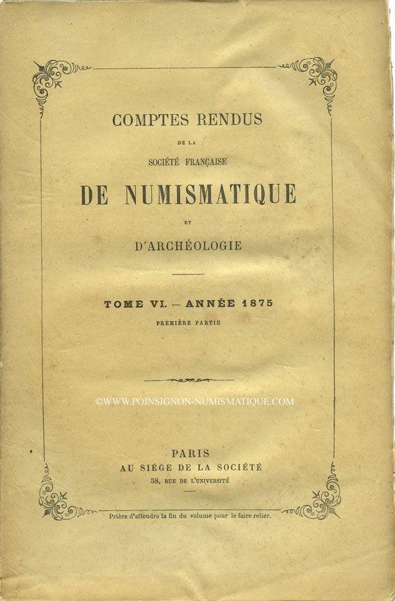 Second hand books Comptes rendus de la Société Française de Numismatique. Tome 6. 1875
