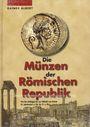 Antiquarischen buchern Albert Rainer - Die Münzen der Römischen Republik, 1ère ed. 2003