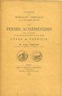 Antiquarischen buchern Babelon E. - Les Perses Achéménides, les Satrapes et les dynasties tributaires et leur Empire