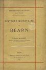 Antiquarischen buchern Blanchet A. - Histoire monétaire du Béarn T 1 -  Schlumberger : T 2