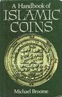 Antiquarischen buchern BROOME M., A Handbook of Islamic Coins. 1985
