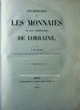 Antiquarischen buchern de Saulcy F., Recherches sur les monnaies des ducs héréditaires de Lorraine. 1841