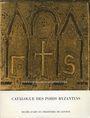 Antiquarischen buchern Dürr Nicolas - Catalogue des poids byzantins. Collection Lucien Naville au Cabinet de numis. Genève