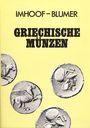 Antiquarischen buchern Imhoof-Blumer, Griechische Münzen. Réimpression 1972