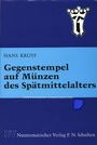 Antiquarischen buchern Krusy H. - Gegenstempel auf Münzen des Spätmittelalters.