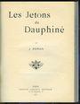 Antiquarischen buchern Roman J. - Les Jetons du Dauphiné. 1911