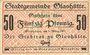 Banknoten Glashütte. Stadt. Billet. 50 pf 1.3.1917