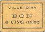 Banknoten Ay (51). Ville. Billet. 5 cmes