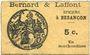 Banknoten Besançon (25). Bernard & Laffont, épicerie. Billet. 5 centimes