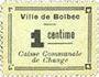 Banknoten Bolbec (76). Ville (Caisse Communale de Change). Billet. 1 cme, variante cadre