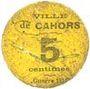 Banknoten Cahors (46). Ville. Guerre 1914. Billet. 5 cmes 26.12.1916