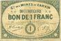 Banknoten Carvin (62). Compagnie des Mines de Carvin. Billet. 1 franc