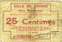 Banknoten Carvin (62). Ville. Billet. 25 cmes 15.1.1915