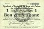 Banknoten Charleville et Mézières (08). Syndicat d'Emission de  Bons de Caisse. 1 franc 11.3.1916, série I