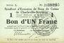 Banknoten Charleville et Mézières (08). Syndicat d'Emission de  Bons de Caisse. 1 franc 11.3.1916, série L