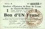 Banknoten Charleville et Mézières (08). Syndicat d'Emission de  Bons de Caisse. 1 franc 11.3.1916, série S