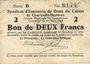 Banknoten Charleville et Mézières (08). Syndicat d'Emission de  Bons de Caisse. 2 francs 11.3.1916, série D