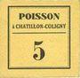 Banknoten Chatillon-Coligny (45). Poisson. Billet. 5 centimes