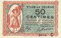 Banknoten Colmar (68). Ville. Billet. 50 centimes 15.12.1918, série C. Chiffres de 3 mm