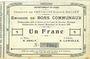 Banknoten Crèvecoeur-sur-l'Escaut (59). Commune. Billet. 1 franc du 22.8.1915