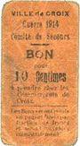 Banknoten Croix (59). Ville. Guerre 1914. Comité de Secours. Billet. 10 centimes