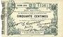 Banknoten Fourmies (59). Bon Régional des Départ. du Nord, Aisne & Oise. Billet. 50 cmes 24.10.1915, 6e série