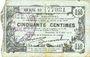 Banknoten Fourmies (59). Bon Régional des Départ. du Nord, Aisne & Oise. Billet. 50 cmes 8.5.1915, série 19