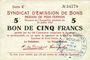 Banknoten Poix-Terron (08). Syndicat d'Emission. Billet. 5 francs 10.7.1916, série C