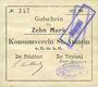 Banknoten Saint-Amarin. Konsumverein. Billet. 10 mark (22.9.1914). Signatures. : L. Vuillard et Eug Kühner