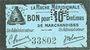 Banknotes Agen (47). La Ruche Méridionale. Billet. 10 cmes