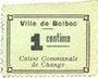 Banknotes Bolbec (76). Ville (Caisse Communale de Change). Billet. 1 cme