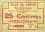 Banknotes Carvin (62). Ville. Billet. 25 cmes 15.1.1915, fond constitué de dessins géométriques au revers