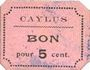 Banknotes Caylus (82). Billet. 5 centimes