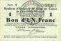 Banknotes Charleville et Mézières (08). Syndicat d'Emission de  Bons de Caisse. 1 franc 11.3.1916, série C